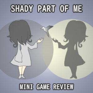 shadypartofme,レビュー,評価,PS4,NintendoSwitch